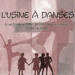 L'Usine à Danses Crépy en Valois